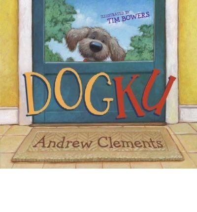 [ DOGKU ] By Clements, Andrew ( Author) 2007 [ Hardcover ] PDF