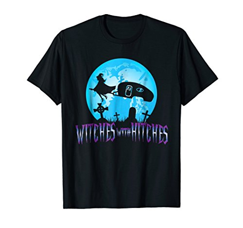 Halloween Witches Hitches Trailer RV Camping Camp T-Shirt -