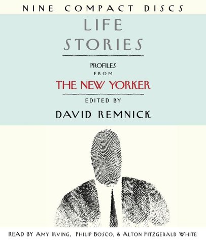 Life Stories: Profiles from the New Yorker by Random House Audio