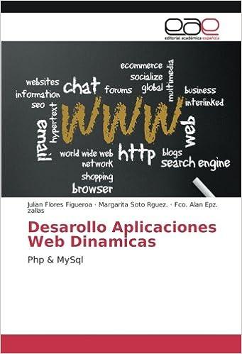 Desarrollo de Paginas Web Dinamicas con PHP y MySQL (Spanish Edition)