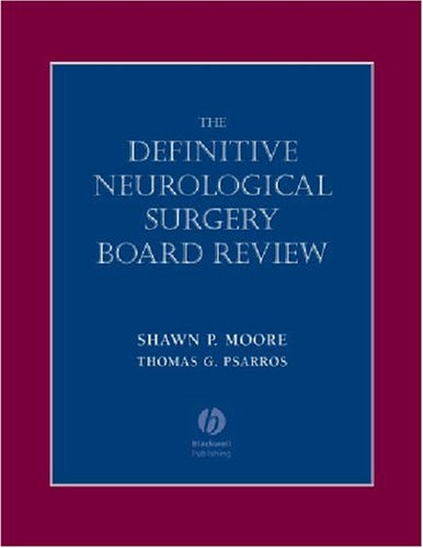 Definitive Neurological Surgery Board Review (Board Review Series)
