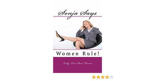 Sonja Says: Women Rule!