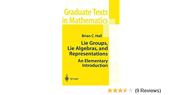and Representations Lie Groups An Elementary Introduction Lie Algebras