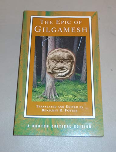 By Benjamin R. Foster - The Epic of Gilgamesh: 1st (first) Edition