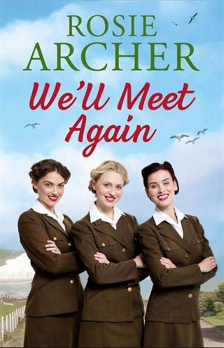Book cover from Well Meet Again: The Forces Sweethearts 2 by Rosie Archer