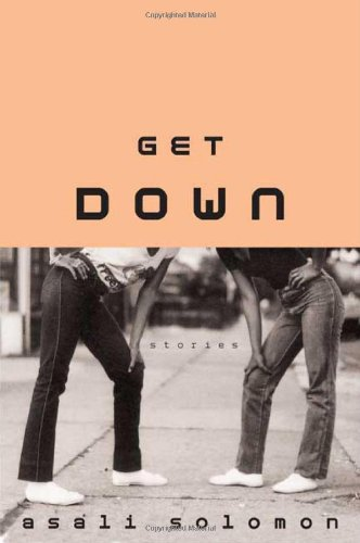 Image of Get Down: Stories