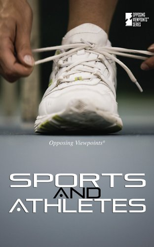 Sports and Athletes (Opposing Viewpoints) by Greenhaven Press