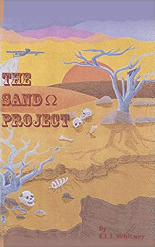 The Sand (Ohm symbol) Project:Book One of the CitFis Series