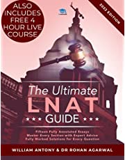 The Ultimate LNAT Guide: Over 400 practice questions with fully worked solutions, Time Saving Techniques, Score Boosting Strategies, Annotated Essays. 2022 Edition guide to the National Admissions Test for Law (LNAT).