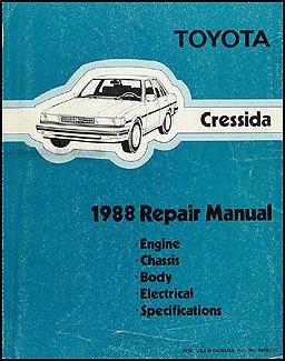 1988 Toyota Cressida Repair Shop Manual Original Paperback – 1988