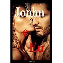Jonhn e Eu: Sexo Quente