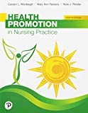 For undergraduate and graduate courses in health promotion and disease prevention.   A complete guide to health promotion across diverse populations, at all stages of life   Health Promotion in Nursing Practice  gives nurses and other health care...