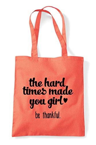 Times You Shopper Statement Tote Hard Be Made Bag Girl Thankful The Coral 5R1xqfW