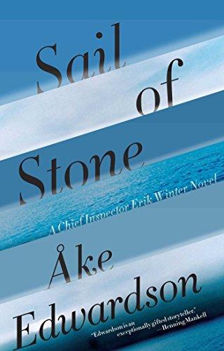 Sail of Stone (Chief Inspector Erik Winter)
