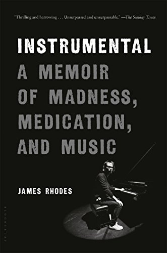Instrumental  A Memoir Of Madness  Medication  And Music