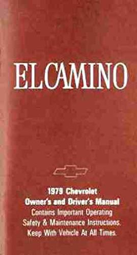 - 1979 Chevrolet El Camino Owners Manual And User Guide - All Models - Reference and Operating