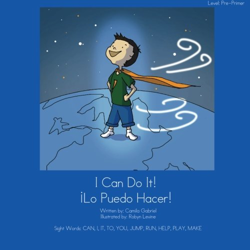 I Can Do It! Lo Puedo Hacer! (English and Spanish Edition) PDF