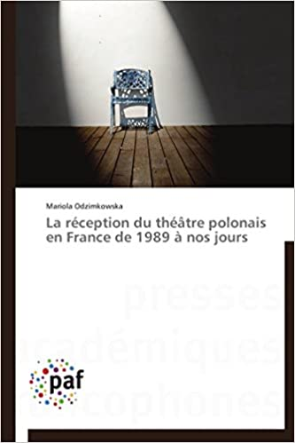 LA RECEPTION DU THEATRE POLONAIS EN FRANCE DE