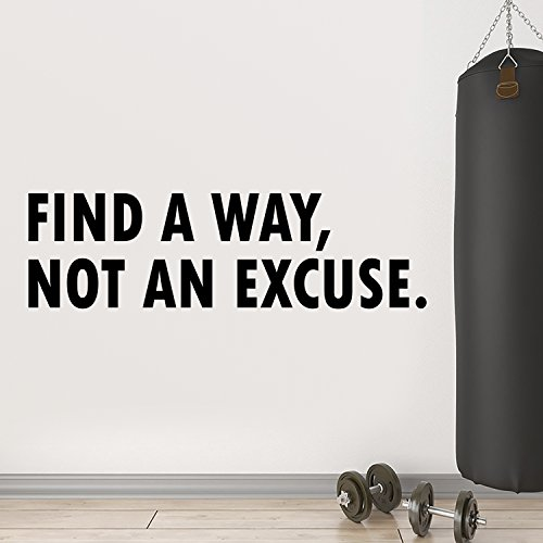 Vinyl Wall Art Decal - Find a Way Not an Excuse Motivational Quote - 11 x 38 - Gym Fitness Work Office Home Decor - Inspirational Words Sayings Removable Sticker Decals