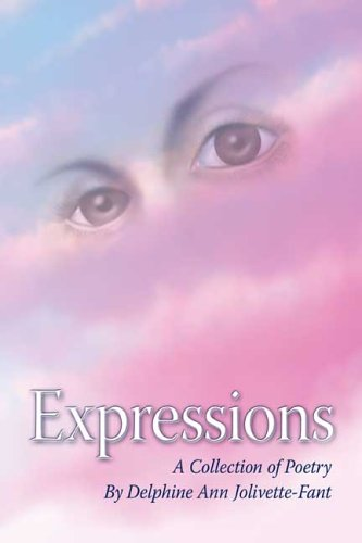 Read Online Expressions: A Collection of Poetry ebook