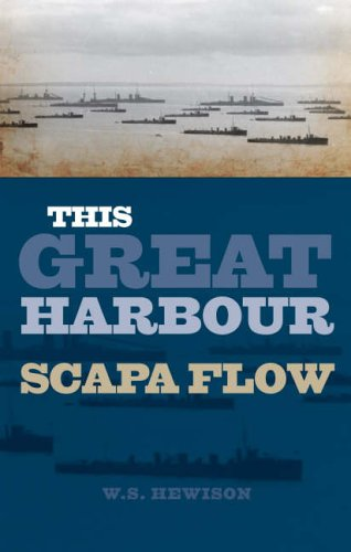 This Great Harbour Scapa Flow