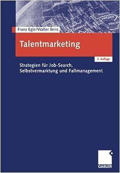 Book Talentmarketing: Strategien für Job-Search, Selbstvermarktung und Fallmanagement