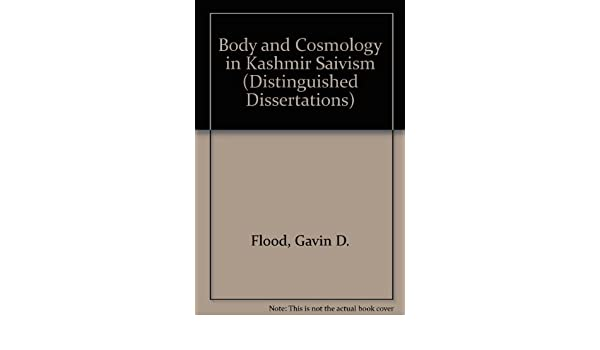 Body and Cosmology in Kashmir Saivism