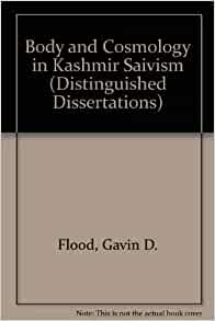 Body cosmology dissertation distinguished in kashmir saivism