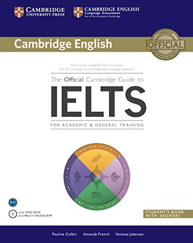 The Official Cambridge Guide to IELTS Student's Book with Answers with DVD-ROM (Cambridge English) (Best Test Answers From Students)