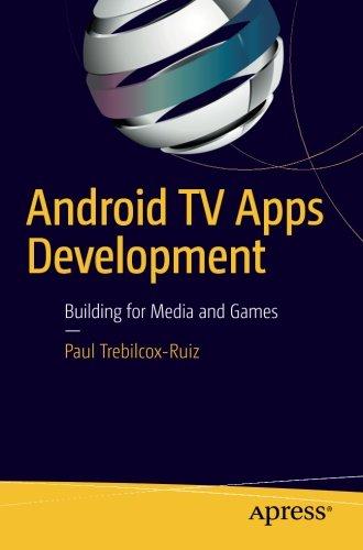 Android TV Apps Development: Building for Media and Games (Protocollen Voor De Ggz)