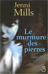"""Afficher """"Le murmure des pierres"""""""