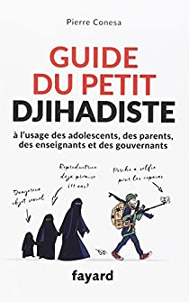 Guide du petit djihadiste par Conesa