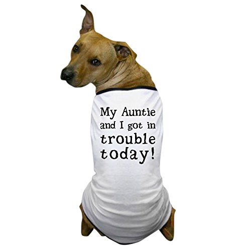 [CafePress - My Auntie and I got in trouble today! Dog T-Shirt - Dog T-Shirt, Pet Clothing, Funny Dog] (Pets In Funny Costumes)