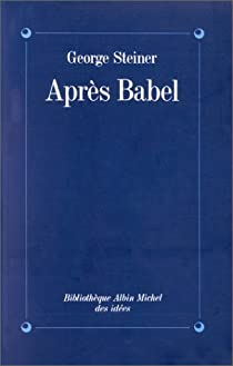 Après Babel par Steiner