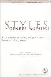 La Chanson de Roland, Aubigné, Racine, Rousseau, Balzac, Jacottet