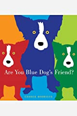 Are You Blue Dog's Friend? Hardcover
