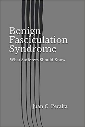 Benign Fasciculation Syndrome: What Sufferers Should Know