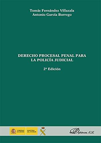 Descargar Libro Derecho Procesal Penal Para La Policía Judicial. Tomás Fernández Villazala