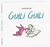 Guili Guili par Audrey Poussier