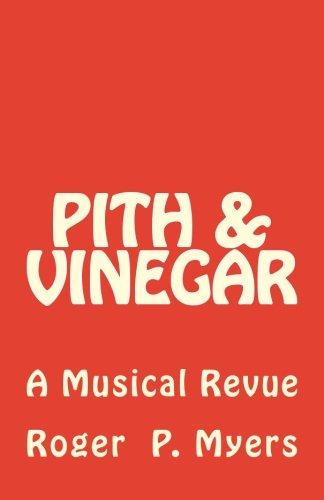 Pith & Vinegar: A Musical Revue