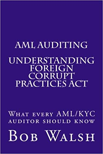 Aml Auditing Understanding Foreign Corrupt Practices Act Volume 8