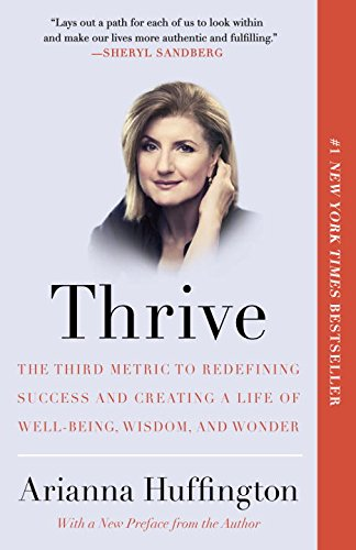 Thrive Redefining Success Creating Well Being