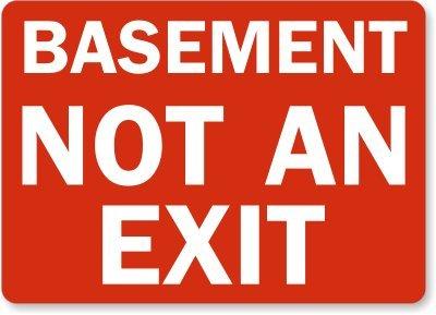 "Basement Not An Exit Plastic Sign, 14"" x 10"""