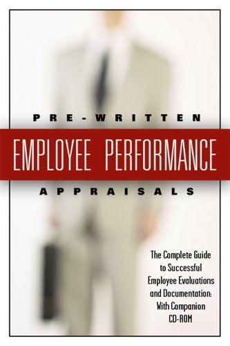 199-pre-written-employee-performance-appraisals-the-complete-guide-to-successful-employee-evaluation