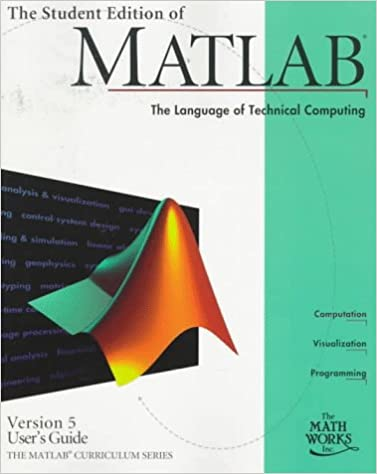 The Student Edition of Matlab Version 5 User's Guide: Duane