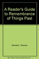 A Reader's Guide to Remembrance of Things Past