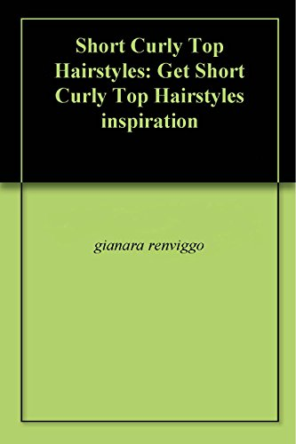 Short Curly Top Hairstyles: Get Short Curly Top Hairstyles inspiration