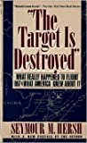 The Target Is Destroyed, Seymour M. Hersh, 0394755278