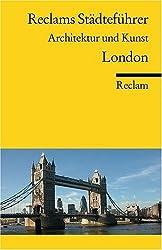 Reclams Städteführer. Architektur und Kunst. London