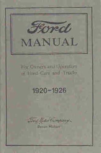 1920 1921 1922 1923 1924 1925 1926 ford model t cars trucks owners rh amazon com model t owners manual pdf model t ford service manual pdf